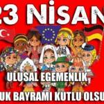 Belediye Başkanımızın 23 Nisan Ulusal Egemenlik ve Çocuk Bayramı Mesajı
